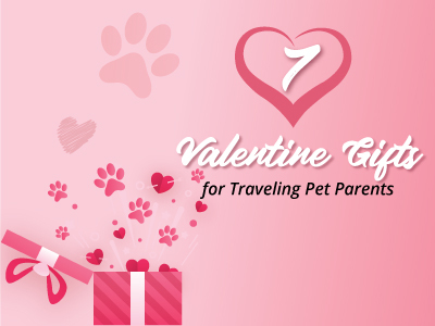 7 Valentine Gifts for Traveling Pet Parents
