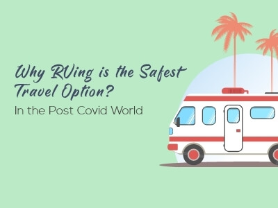 Why RVing is the Safest Travel Option